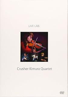 Live Lab. Crusher Kimura Quartet [DVD]