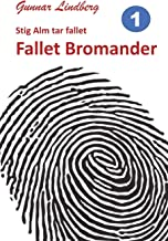 Fallet Bromander: 1