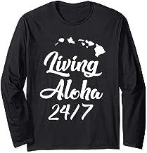 Living Aloha 24/7 Cool Hawaii Hawaiian Island Long Sleeve T-Shirt