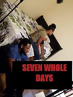 Seven Whole Days