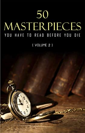 50 Masterpieces you have to read before you die Vol: 2 (English Edition)