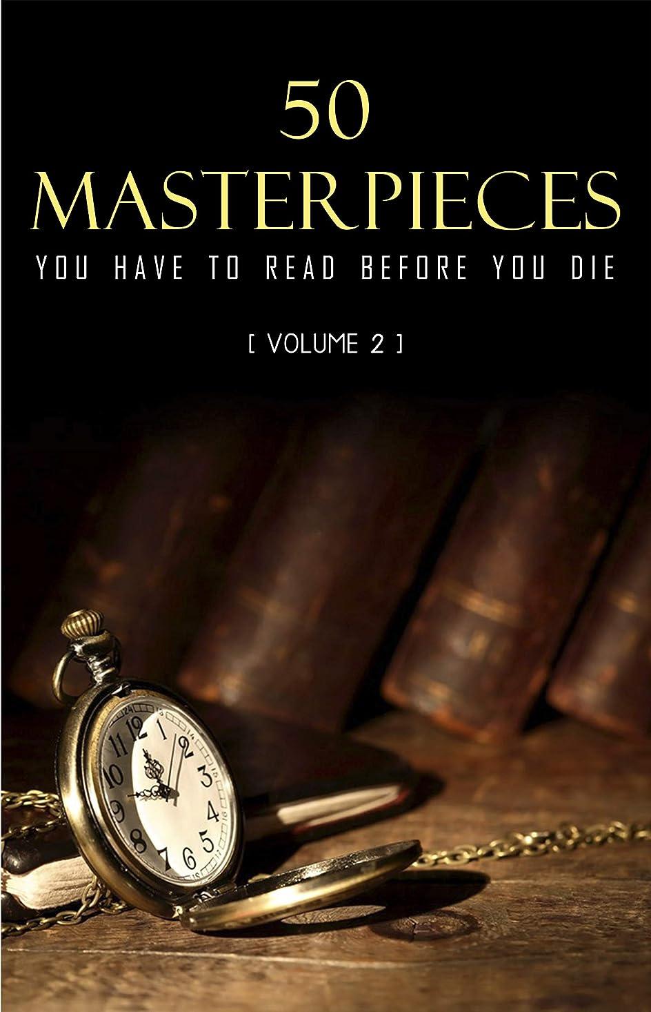 純粋なタイル満員50 Masterpieces you have to read before you die Vol: 2 (English Edition)