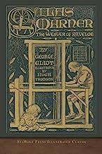Silas Marner: SeaWolf Press Illustrated Classic
