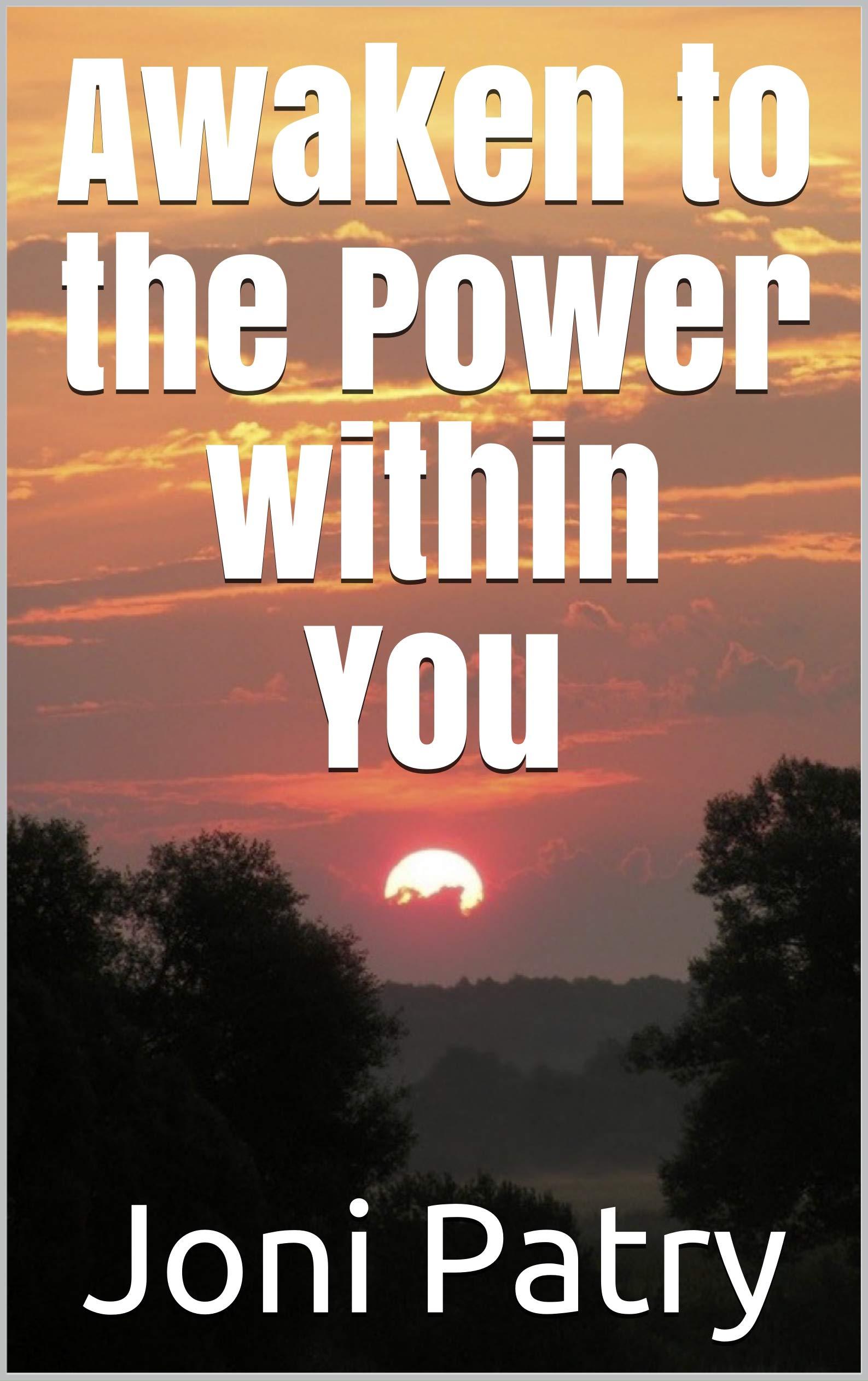 Awaken to the Power within You
