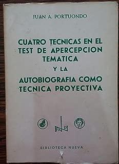 Cuatro Tecnicas en Test de Apercepcion Tematica y La Autobiografia