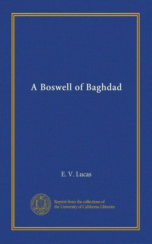 矢印フルーティー強風A Boswell of Baghdad