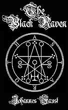 The Black Raven: Demon Summoning and Black Magic Grimoire, The Threefold Coercion of Hell