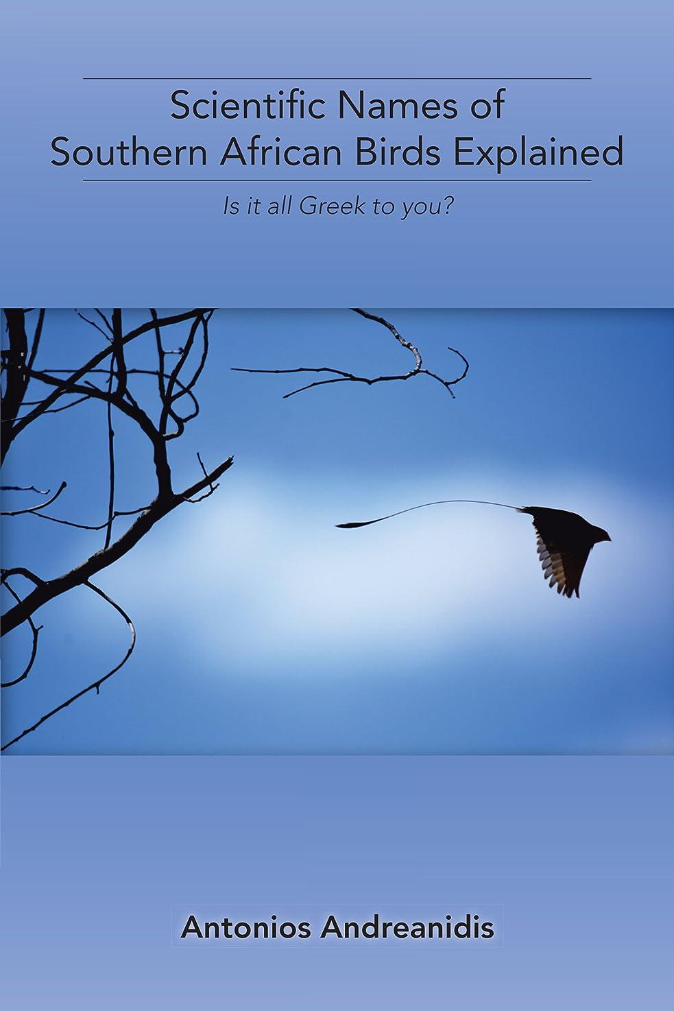 東市の中心部降下Scientific Names of Southern African Birds Explained: Is It All Greek to You? (English Edition)