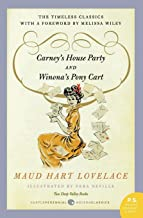 Carney's House Party/Winona's Pony Cart: Two Deep Valley Books (P.S.)