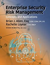 Enterprise Security Risk Management: Concepts and Applications