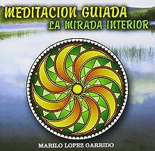 Meditacion la Mirada Interior