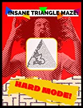 Insane Triangle Maze - Hard Mode: Mind-Blowing Puzzle Activity Book For Adults!