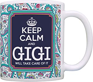 Keep Calm Gigi Will Take Care of It Gift Coffee Mug Tea Cup Paisley