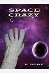 Space Crazy (Dar's Adventures in Space Book 1) Kindle Edition