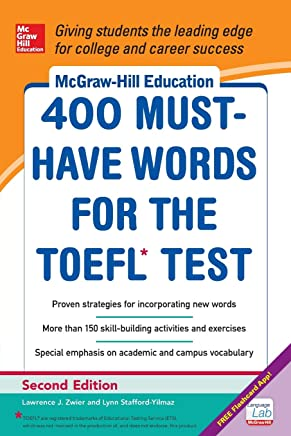 McGraw-Hill Education 400 Must-Have Words for the TOEFL, 2nd Edition [Lingua inglese]