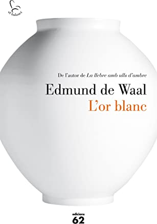 L'or blanc (Catalan Edition)
