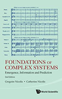 Foundations Of Complex Systems: Emergence, Information And Prediction (2nd Edition)