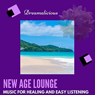 New Age Lounge - Music For Healing And Easy Listening