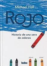 Rojo / Red: Historia de una cera de colores / A Crayon's Story (Spanish Edition)