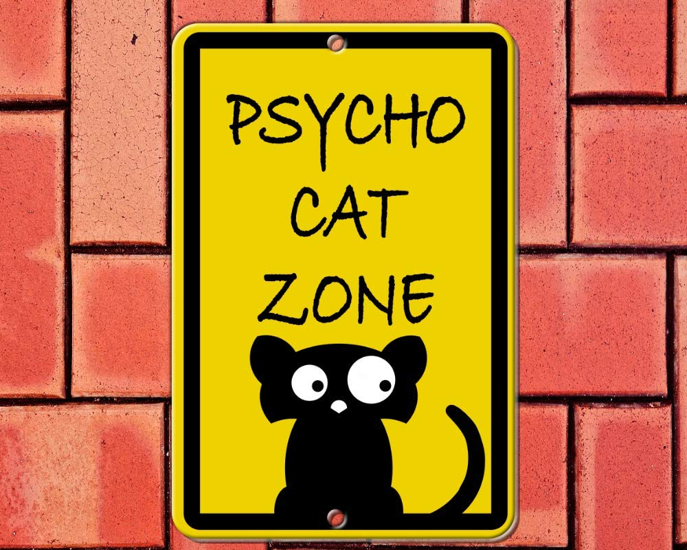 Psycho Cat Zone 8x12 aluminum Max 45% OFF UV house or coated Detroit Mall sign yard