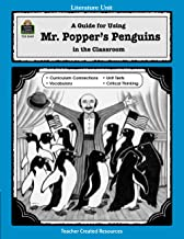 A Guide for Using Mr. Popper's Penguins in the Classroom (Literature Units)