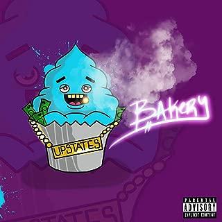 Bakery [Explicit]
