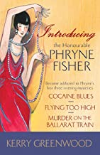 Introducing the Honorable Phryne Fisher