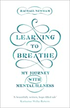 Learning to Breathe: My Journey With Mental Illness