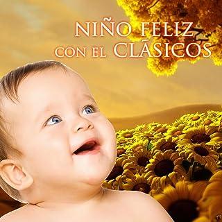 Niño Feliz con el Clásicos – Mejor Música para Niños, Música del Bebé para Crecer, Tienen un Buen Tiempo, Actividad Bebés con Sonidos Clásicos, Schubert & Brahms Música para Bebés