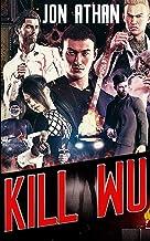 Kill Wu (The Snuff Network)