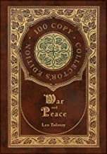 War and Peace (100 Copy Collector's Edition)