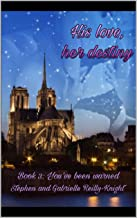 His love, her destiny: Book 3: You've been warned
