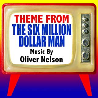 Theme from The Six Million Dollar Man (From from the original Television Series Scores) (Tribute)