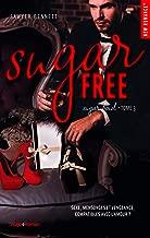 Sugar bowl - tome 3 Sugar free (French Edition)