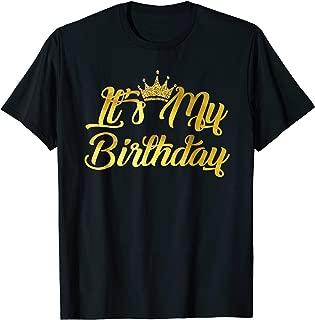It's My Birthday T-shirt Happy Birthday