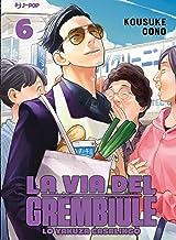 La via del grembiule. Lo yakuza casalingo (Vol. 6)
