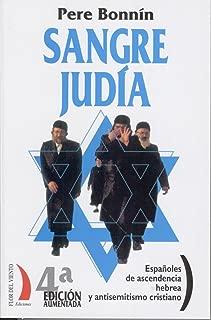 Sangre judía. Españoles de ascendencia hebrea y antisemitismo cristiano (Colección del Viento Terral nº 10) (Spanish Edition)