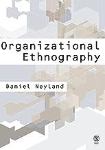 Organizational Ethnography (English Edition)