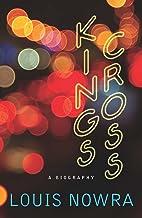 Kings Cross: A biography