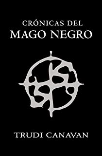 Crónicas del mago negro: El gremio de los magos   La aprendiz   El gran lord