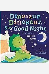 Dinosaur, Dinosaur, Say Good Night Board book
