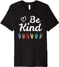 Be Kind ASL Sign Language Nonverbal Teacher Student T Shirts