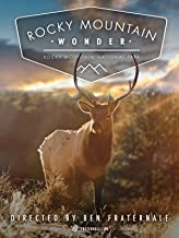 Rocky Mountain Wonder: Rocky Mountain National Park