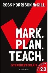 Mark. Plan. Teach. 2.0: New edition of the bestseller by Teacher Toolkit Kindle Edition