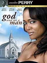 God Send me A Man