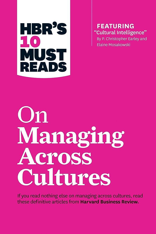 目覚める役職ツールHBR's 10 Must Reads on Managing Across Cultures (with featured article
