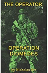 Operation Diomedes: The Operator Book 3 Paperback