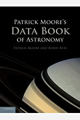 Patrick Moore's Data Book of Astronomy Kindle Edition