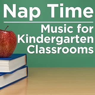 Nap Time Music for Kindergarten Classrooms