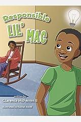Responsible Lil' Mac Kindle Edition